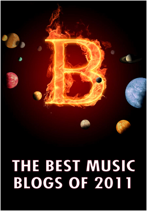 Best Music Blogs 2011 Bloggers! Go vote for your fav...