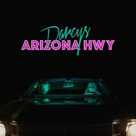 """VIDEO: """"Arizona Highway"""" by Darcys"""