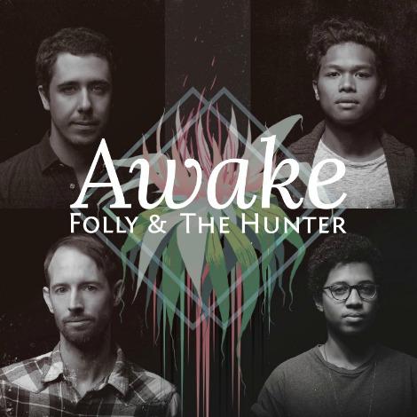 folly and the hunter awake