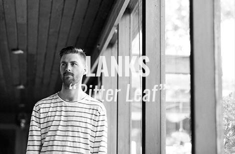 "VIDEO: ""Bitter Leaf"" by LANKS"
