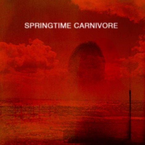 springtimecarnivore Currently Listening To: Springtime Carnivore