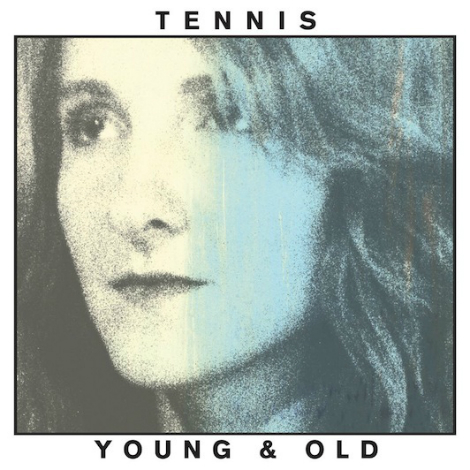 tennis youngold New Music From Tennis