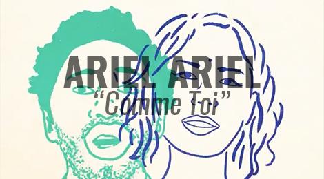 "LISTEN: ""Comme Toi"" by Ariel Ariel"
