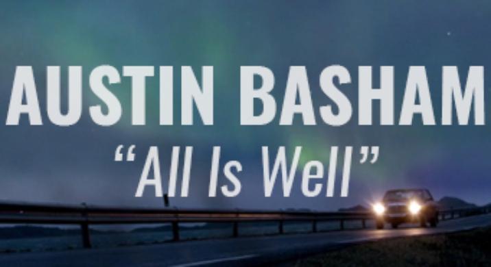 austin basham all is well 1