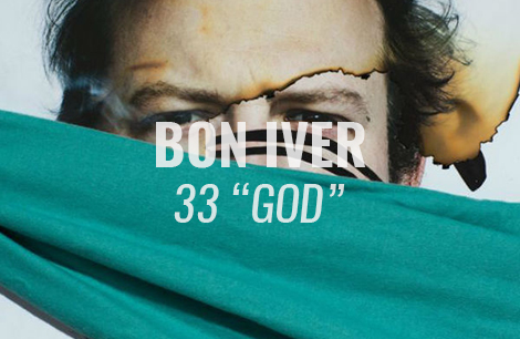"VIDEO: 33 ""GOD"" by Bon Iver (Lyric Video)"