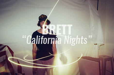 "LISTEN: ""California Nights"" by Brett"