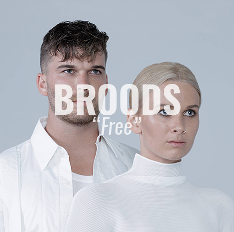 "VIDEO: ""Free"" by BROODS"