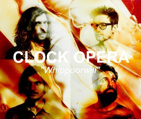 "LISTEN: ""Whippoorwill"" by Clock Opera"