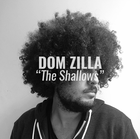 Currently Listening To: Dom Zilla