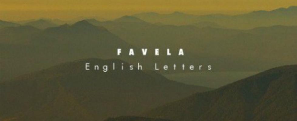 favela english letters