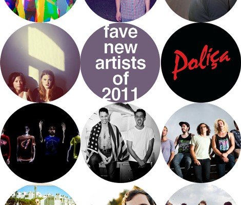 fave new artists 2011