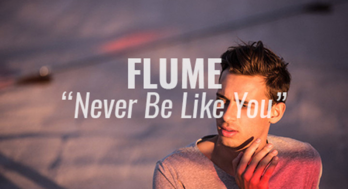 flume never be like you