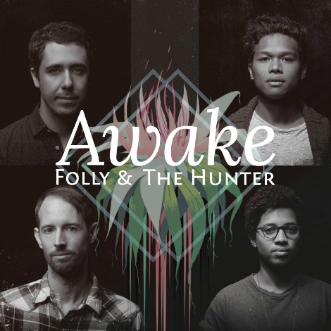 folly and the hunter awake