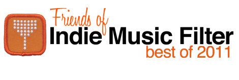 Friends Of Indie Music Filter: Best Of 2011