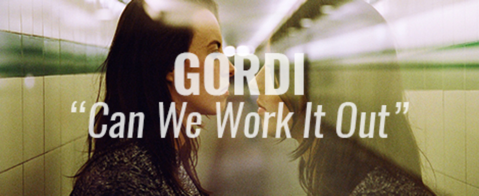 gordi can we work it out