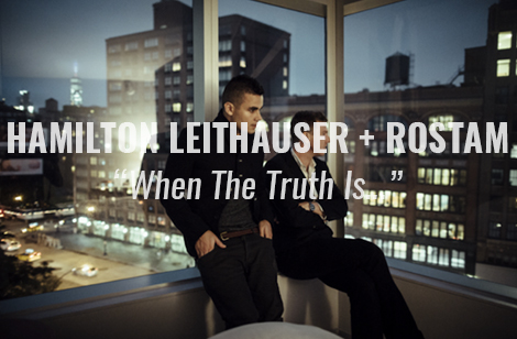 hamilton leithauser rostam when the truth is