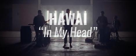 hawai in my head