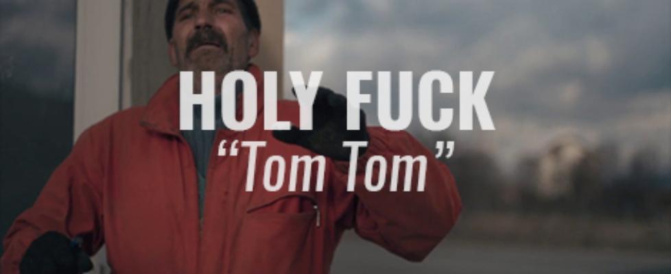 holy fuck tom tom video
