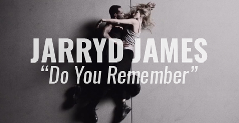 "VIDEO: ""Do You Remember"" by Jarryd James"