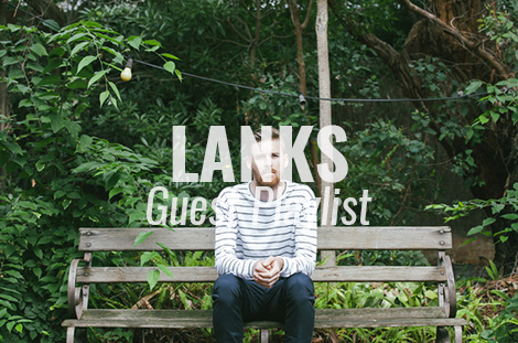 lanks guest playlist