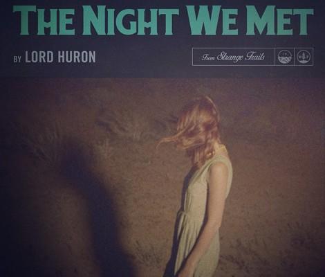 lord huron the night we met