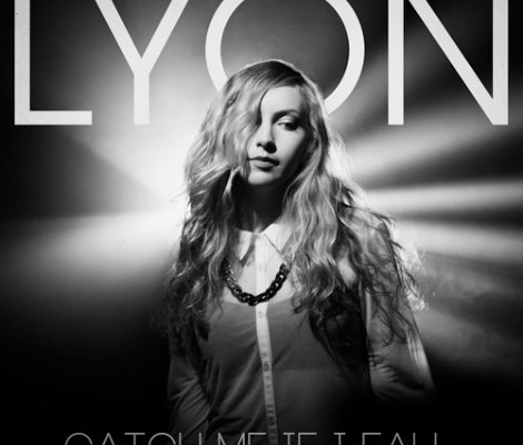 lyon catch me if i fall