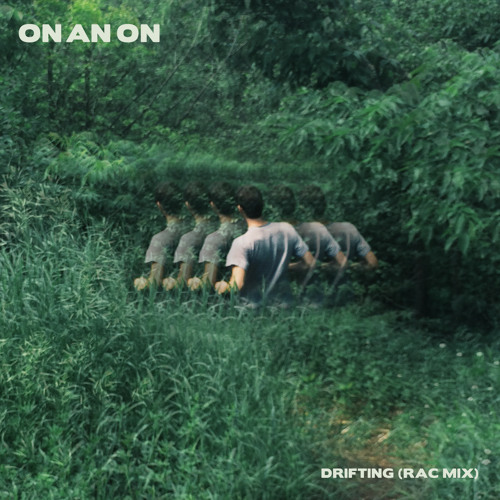 "LISTEN: ""Drifting"" by ON AN ON (RAC Remix)"