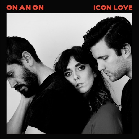 "LISTEN: ""Icon Love"" by ON AN ON"