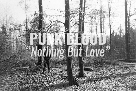 punk blood nothing but love