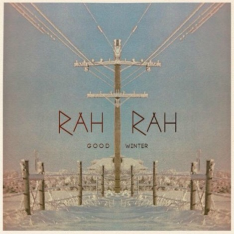 "Video: ""Good Winter"" by Rah Rah"