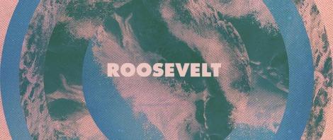 "Roosevelt: ""Around You"""