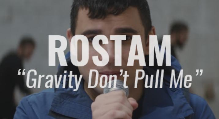 rostam gravity dont pull me
