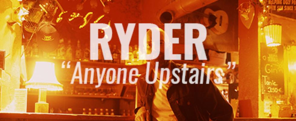 ryder anyone upstairs