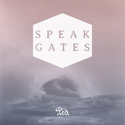 "SPEAK Stay Shiny with ""Gates"""