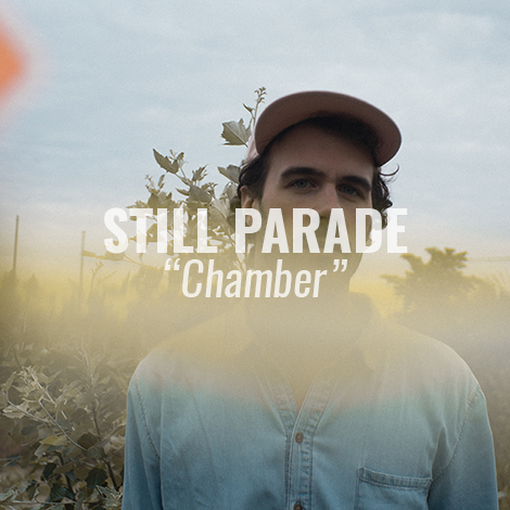 "LISTEN: ""Chamber"" by Still Parade"