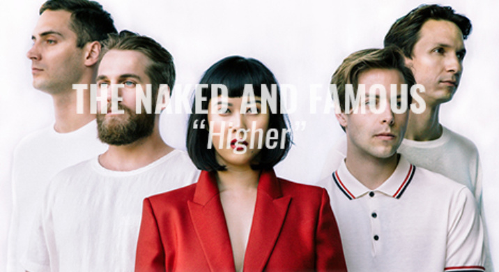 the naked and famous higher