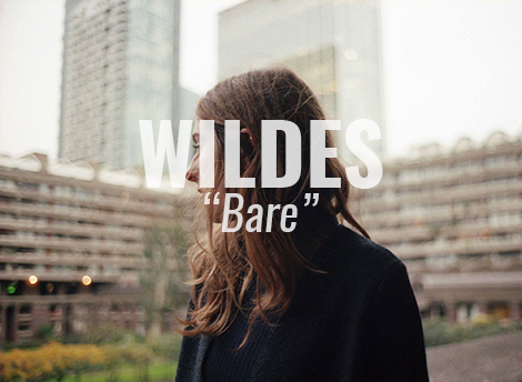 Currently Listening To: WILDES